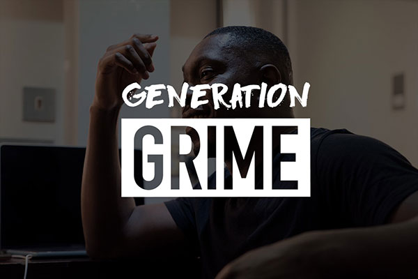 Generation Grime